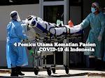 4 Pemicu Utama Kematian Pasien COVID-19 di RI