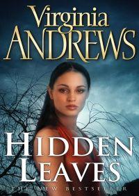 Hidden Leaves By Virginia Andrews