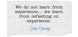 We do not learn from experience, but from reflecting from our experience.