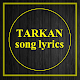 Tarkan Music Lyrics