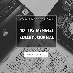 10 tips mengisi bullet journal