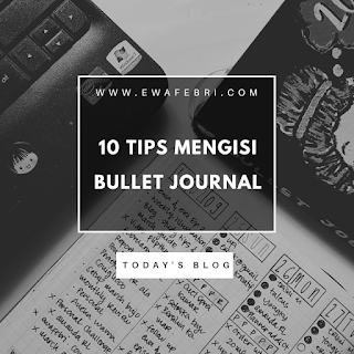 10 tips mengisi bullet journal
