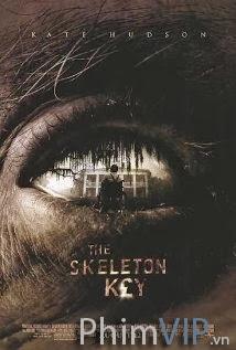 Chìa Khóa Xương Người - The Skeleton Key poster