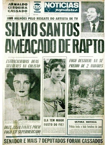 1out1969---no-final-dos-anos-60-uma-gangue-de-mulheres-ameacou-sequestrar-silvio-santos-o-caso-que-foi-manchete-no-extinto-jornal-noticias-populares-foi-resgatado-pelo-site-f5-segundo-a-1403128597568_400x600