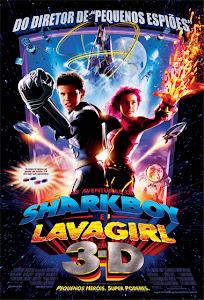 Cậu Bé Cá Mập Và Cô Gái Dung Nham The Adventures Of Sharkboy And Lavagirl