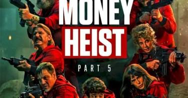 MOVIE: Money Heist (La Casa de Papel) Season 5 Episode 1 – 5 (Volume 1)