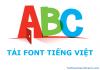 Tải font Tiếng Việt