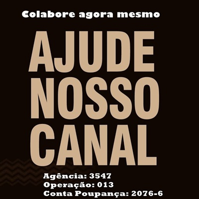 COLABORE COM NOSSO CANAL