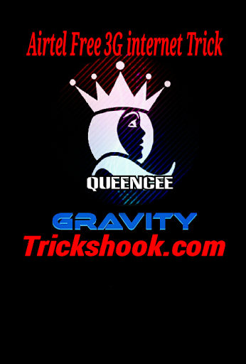 Latest Airtel Free Internet 3G Trick With QueenCee Gravity Vpn V9 Handler March 2017