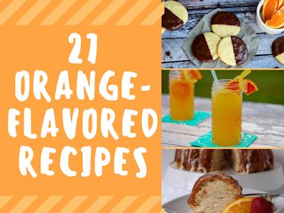 27 Orange-Flavored Recipes