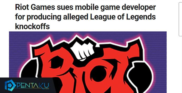 Kabar yang beredar wacana tuntutan yang berasal dari Riot Games terhadap pihak Mobile Leg Mobile Legends Tidak Akan Di Hapus - Tuntutan Telah Dicabut