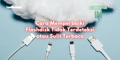 Membersihkan Konektor Flashdisk dan Juga Port pada USB