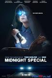 Nửa Đêm Đặc Biệt - Midnight Special poster