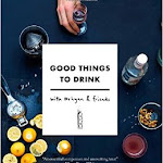"Ryan Chetiyawardana ""Good Things to Drink"", Frances Lincoln Limited, London 2015.jpg"