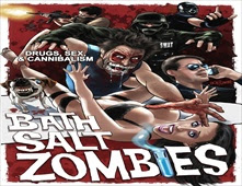 فيلم Bath Salt Zombies