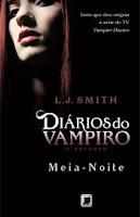 Diários do Vampiro - Meia Noite - L.J. Smith
