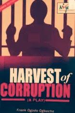harvest of corruption