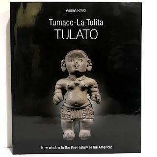 Tumaco-La Tolita Tulato: New Window to the Pre-History of the Americas RARE Book
