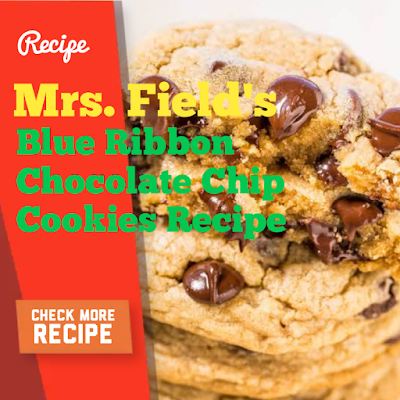 Spaghetti Bake with Cream Cheese and Layered,Mrs. Field's Blue Ribbon Chocolate Chip