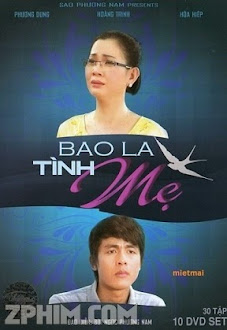 Bao La Tình Mẹ - Trọn Bộ (2012) Poster
