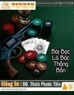 Bài Bạc Là Bác Thằng Bần (Gambling leads to misery)
