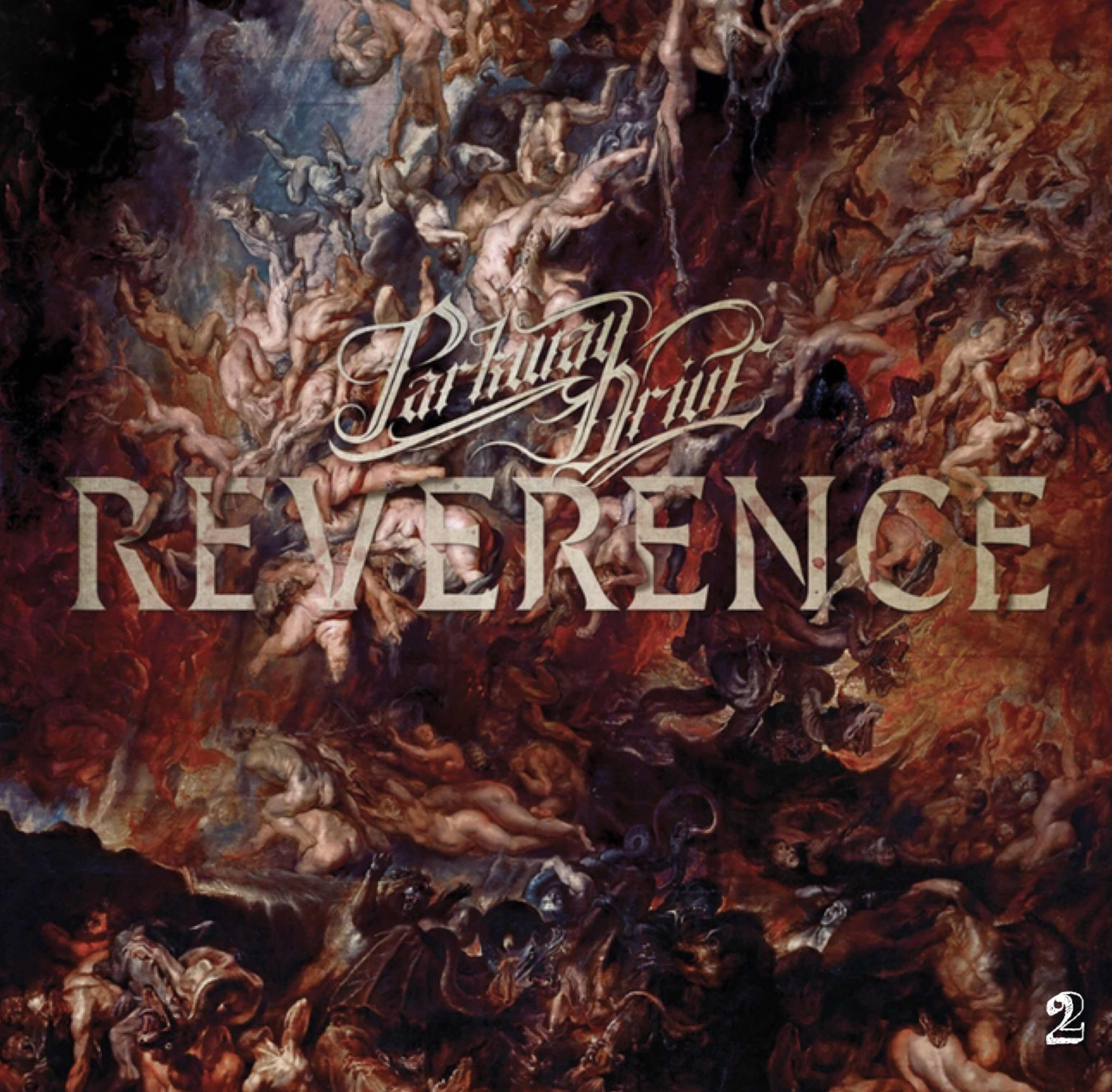 """Parkway Drive """"Reverence"""""""