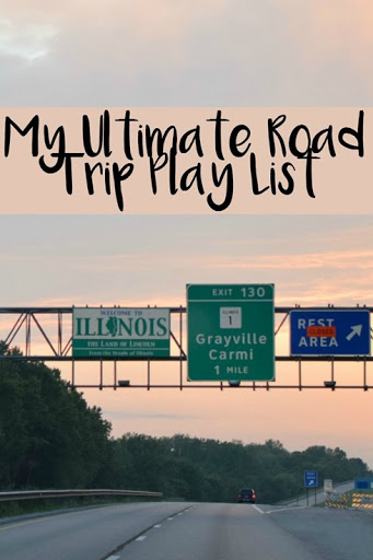 My Ultimate Road Trip Play List