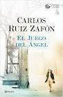Portada de El juego del Angel - Carlos Ruiz Zafón