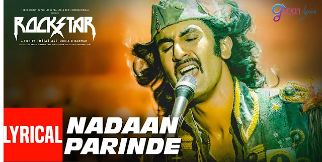 O Nadaan Parinde Song Lyrics In English- Ar Rahman,O Nadaan Parinde Song, Nadaan Parinde Song Lyrics