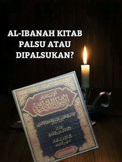 KITAB AL-IBANAH PALSU ATAU DIPALSUKAN?