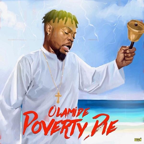 [Music] Olamide – Poverty Die | @olamide_YBNL