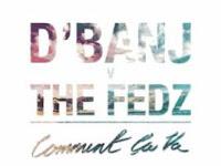 comment ca va - Dbanj featuring fedz