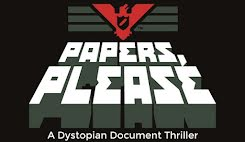 Papers, Please (2013)