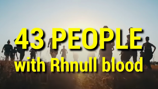 43 people with Rhnull blood type had ever been reported worldwide.