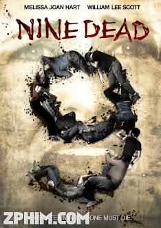 Số 9 Tử Thần - Nine Dead (2010) Poster