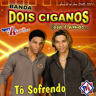 Dois Ciganos   Áudio DVD 2011