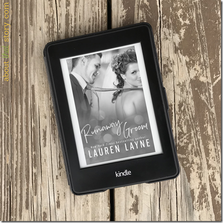 Review: Runaway Groom (I Do, I Don't #2) by Lauren Layne | About That Story
