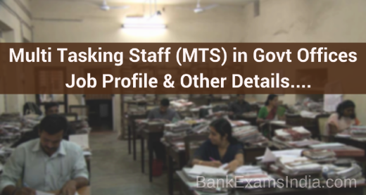 SSC MTS job profile, SSC MTS salary,ssc multi tasking staff job profile,ssc multi tasking staff salary,ssc multi tasking staff recruitment