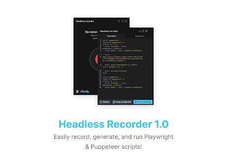 Headless Recorder