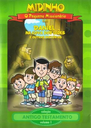 Midinho – O Pequeno Missionário – Daniel Na Cova Dos Leões e Outras Histórias – AT – Vol1