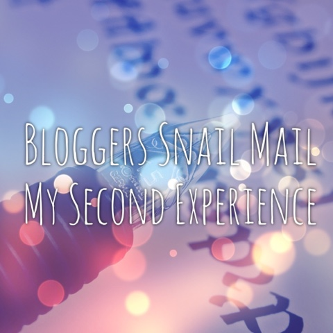 Bloggers Snail Mail - My Second Experience