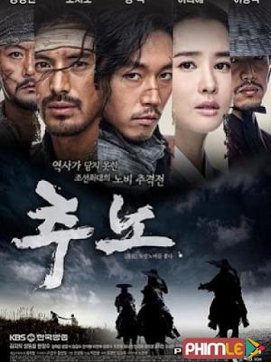 Phim Săn Nô - Chuno (2010)