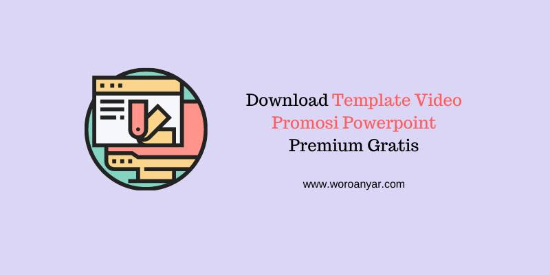 Download Template Video Promosi Powerpoint Premium Gratis