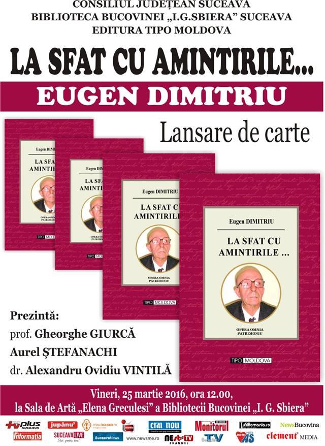 Lansare de carte: La sfat cu amintirile... - Eugen Dimitriu