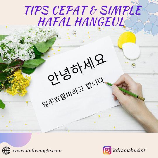 Tips Cepat & Simple Hafal Hangeul by iluhwangbi
