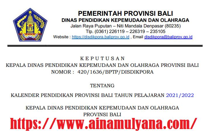 Kalender Pendidikan Provinsi Bali Tahun Pelajaran 2021/2022