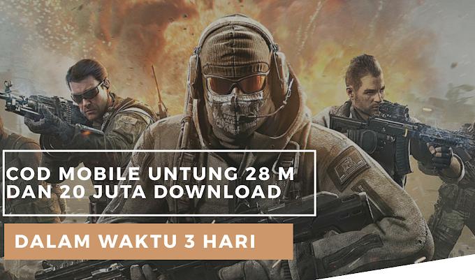 CoD mobile Memperoleh laba 28 M dan lebih dari 20 juta kali Dowload
