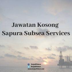 Jawatan Kerja Kosong Offshore Sapura Subsea Services Sdn Bhd