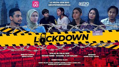 23 Pelakon Drama 'LOCKDOWN' Papar 8 Kisah Ragam Masyarakat Harungi Perintah Kawalan Pergerakan (PKP)