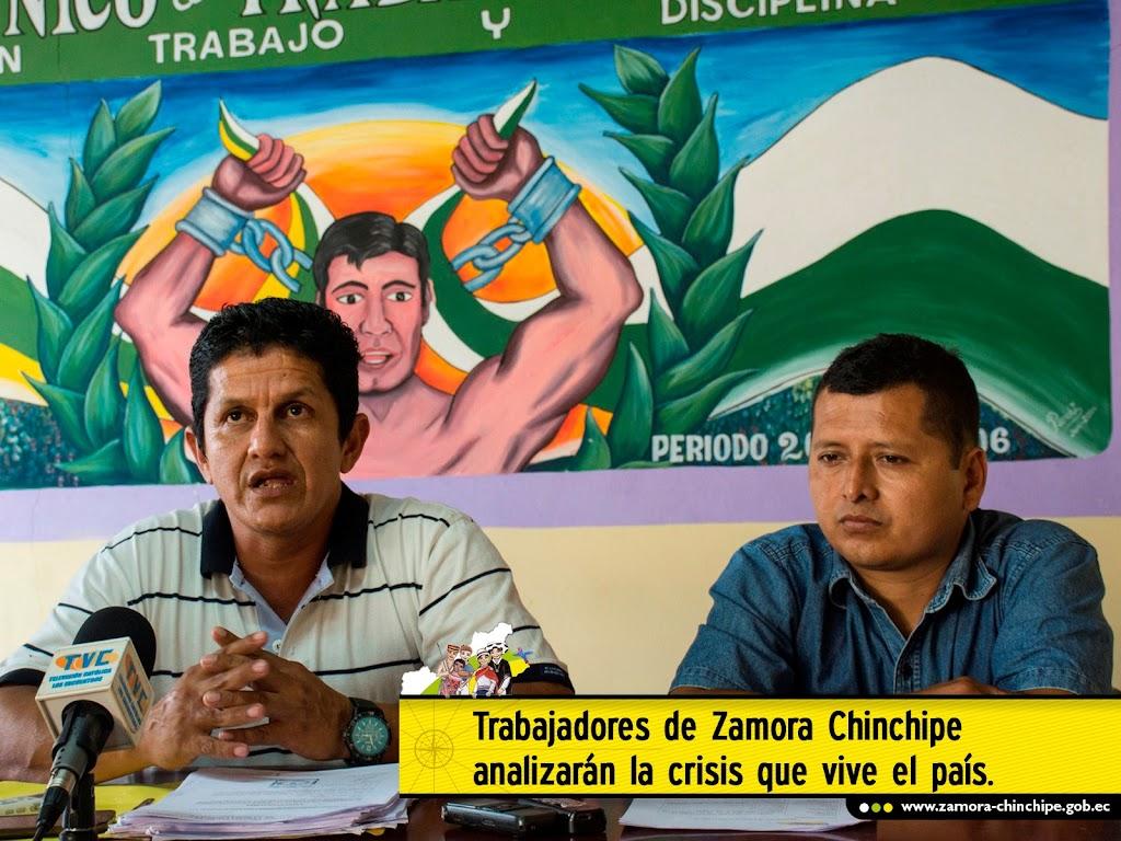 TRABAJADORES DE ZAMORA CHINCHIPE ANALIZARÁN LA CRISIS QUE VIVE EL PAÍS.